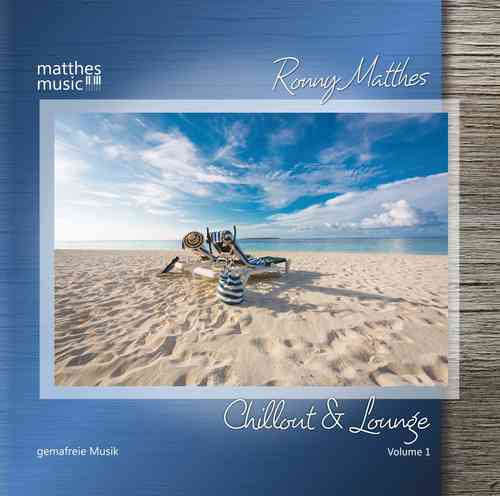Chillout und Lounge - Gemafreie Musik (CD+MP3)